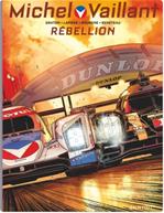 Télécharger cet ebook : Michel Vaillant - Nouvelle Saison - Tome 6 - Rébellion