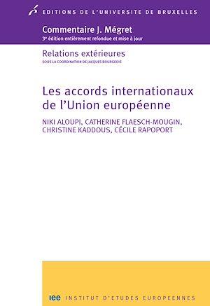 Téléchargez le livre :  Les accords internationaux de l'Union européenne