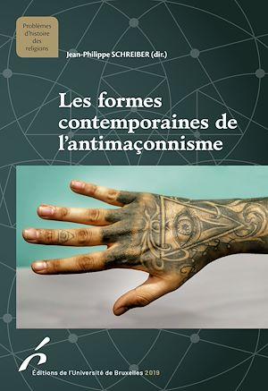 Téléchargez le livre :  Les formes contemporaines de l'antimaçonnisme