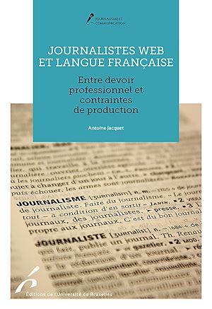 Téléchargez le livre :  Journalistes web et langue française