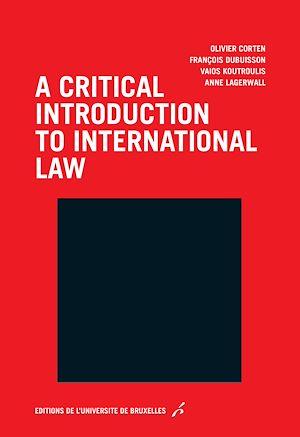 Téléchargez le livre :  A critical introduction to international law