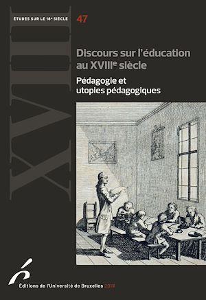 Téléchargez le livre :  Discours sur l'éducation au XVIIIe siècle