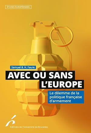 Téléchargez le livre :  Avec ou sans l'Europe