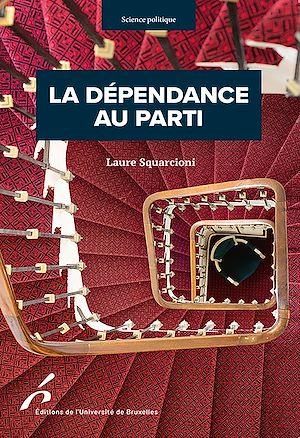 Téléchargez le livre :  La dépendance au parti
