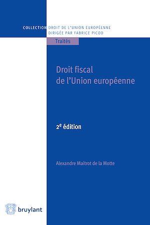 Téléchargez le livre :  Droit fiscal de l'Union européenne