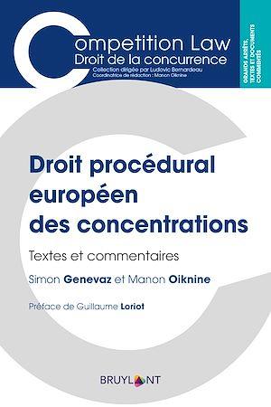 Téléchargez le livre :  Droit procédural européen des concentrations