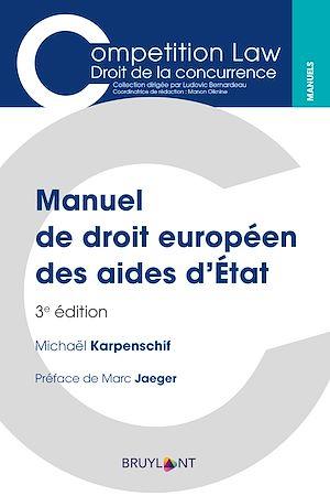 Téléchargez le livre :  Manuel de droit européen des aides d'État