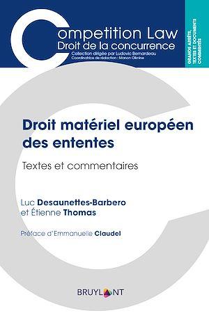 Téléchargez le livre :  Droit matériel européen des ententes