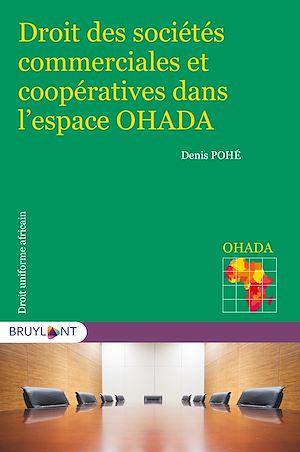 Téléchargez le livre :  Droit des sociétés commerciales et coopératives dans l'espace OHADA