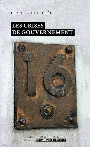Téléchargez le livre :  Les crises de gouvernement