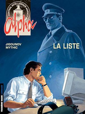 Téléchargez le livre :  Alpha - Tome 4 - La Liste