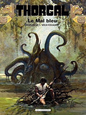 Téléchargez le livre :  Thorgal - Tome 25 - Mal bleu (Le)