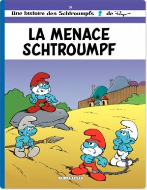 Téléchargez le livre :  Les Schtroumpfs - tome 20 - La Menace Schtroumpf