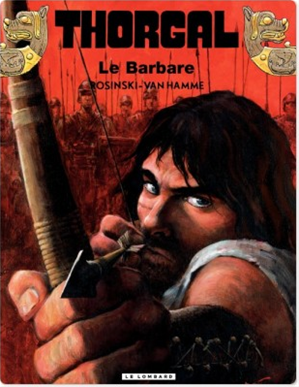 Téléchargez le livre :  Thorgal - tome 27 - Barbare (Le)