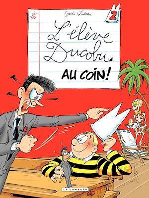 Téléchargez le livre :  L'Elève Ducobu - tome 02 - Au Coin !