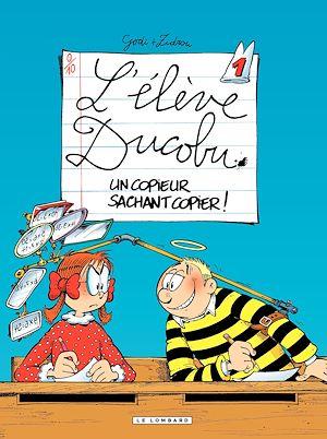 Téléchargez le livre :  L'Elève Ducobu  - tome 01 - Un copieur sachant copier !