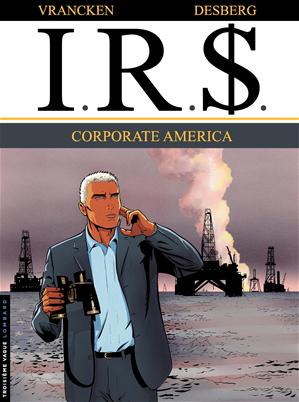 Téléchargez le livre :  I.R.$. - Tome 7 - Corporate America