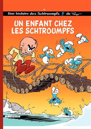 Téléchargez le livre :  Les Schtroumpfs - tome 25 - Un enfant chez les Schtroumpfs