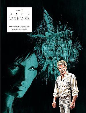 Téléchargez le livre :  Signé - Intégrale - Tome 2 - Histoire sans héros - 20 ans après (Intégrale)