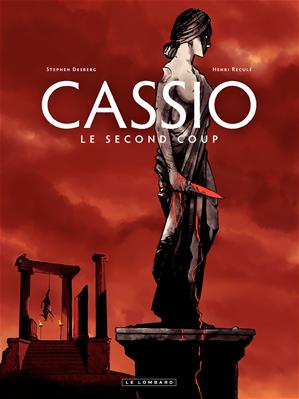 Téléchargez le livre :  Cassio - tome 2 - Le deuxième coup