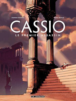 Téléchargez le livre :  Cassio - tome 1 - Le premier assassin