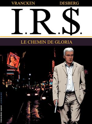 Téléchargez le livre :  I.R.$. - Tome 11 - Chemin de Gloria (Le)