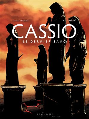 Téléchargez le livre :  Cassio - tome 4 - Le dernier sang