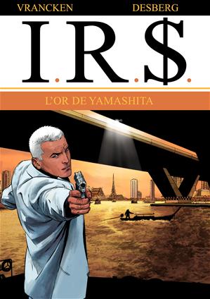 Téléchargez le livre :  I.R.$. - Tome 13 - L'or de Yamashita