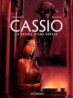 Téléchargez le livre :  Cassio - tome 7 - Le Réveil d'une Déesse
