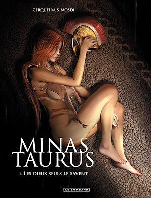 Téléchargez le livre :  Minas Taurus - Tome 2 - Les dieux seuls le savent