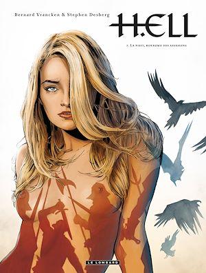 Téléchargez le livre :  H.ELL - Tome 2 - La Nuit, royaume des Assassins