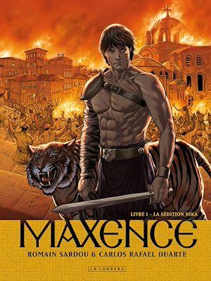 Téléchargez le livre :  Maxence - Tome 1 - La Sédition Nika