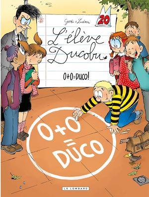 Téléchargez le livre :  L'Elève Ducobu  - Tome 20 - 0+0=Duco!