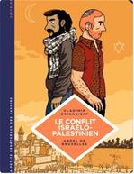 Télécharger cet ebook : La petite Bédéthèque des Savoirs - Tome 18 - Le conflit israélo-palestinien. Deux peuples condamnés à cohabiter