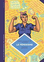 Télécharger cet ebook : La petite Bédéthèque des Savoirs - Tome 11 - Le féminisme. En 7 slogans et citations.