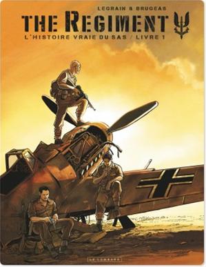 Téléchargez le livre :  The Regiment - L'Histoire vraie du SAS - Tome 1 - Livre 1