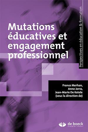 Téléchargez le livre :  Mutations éducatives et engagement professionnel