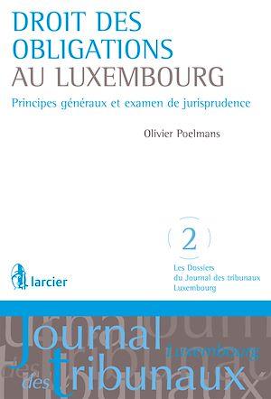 Téléchargez le livre :  Droit des obligations au Luxembourg