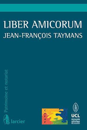 Téléchargez le livre :  Liber Amicorum Jean-François Taymans