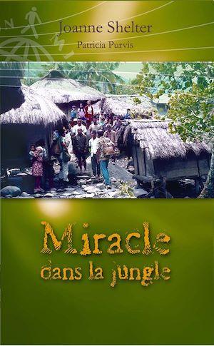 Téléchargez le livre :  Miracle dans la jungle