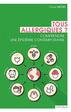 Téléchargez le livre :  Tous allergiques ?