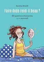 Télécharger le livre :  Faire dodo rend-il beau ?