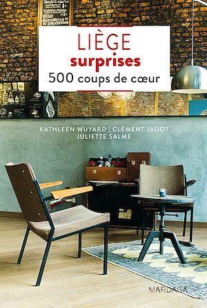 Téléchargez le livre :  Liège surprises