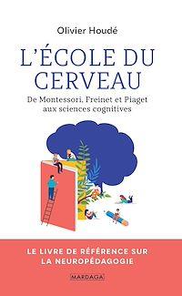 Télécharger le livre : L'école du cerveau