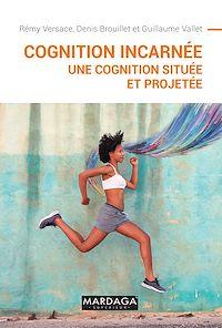 Télécharger le livre : Cognition incarnée