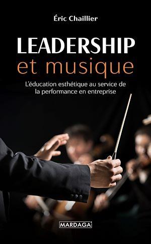 Téléchargez le livre :  Leadership et musique