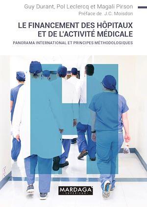 Téléchargez le livre :  Le financement des hopitaux et de l'activité médicale