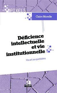Télécharger le livre : Déficience intellectuelle et vie institutionnelle