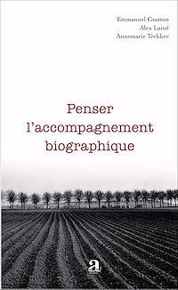 Télécharger le livre : Penser l'accompagnement biographique