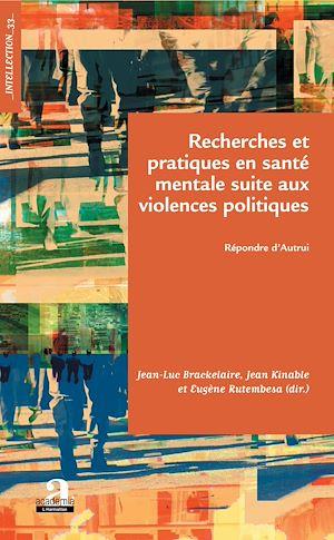 Téléchargez le livre :  Recherches et pratiques en santé mentale suite aux violences politiques